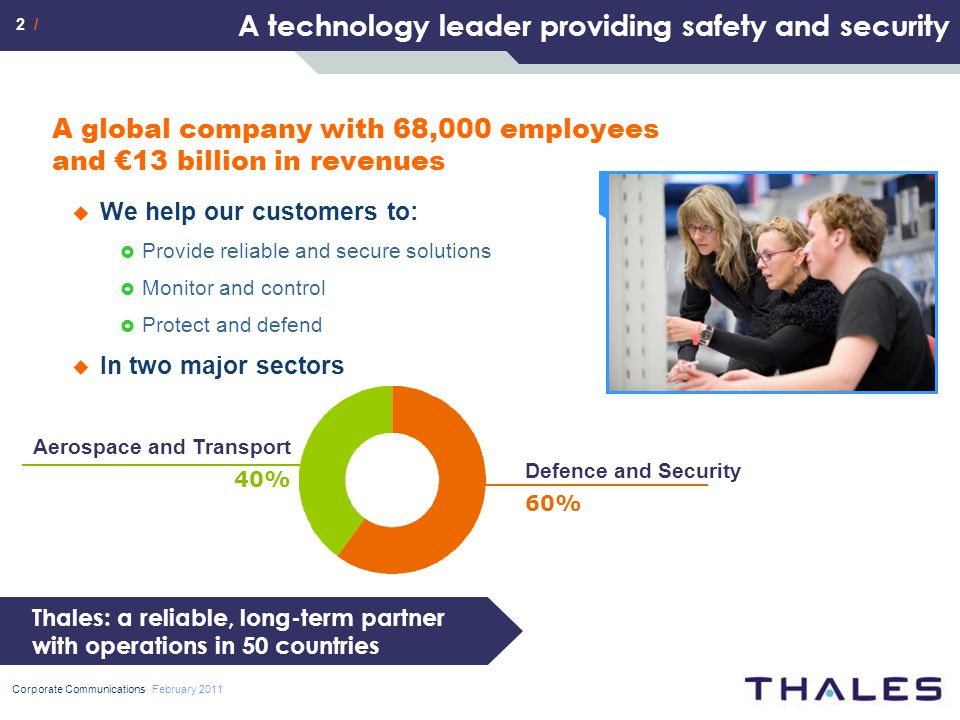 2 / Corporate Communications February 2011 A technology leader providing safety and security A global company with 68,000 employees and €13 billion in