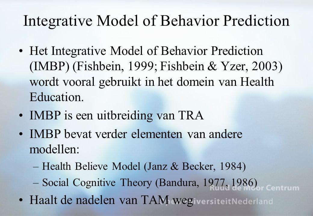 Integrative Model of Behavior Prediction Het Integrative Model of Behavior Prediction (IMBP) (Fishbein, 1999; Fishbein & Yzer, 2003) wordt vooral gebruikt in het domein van Health Education.