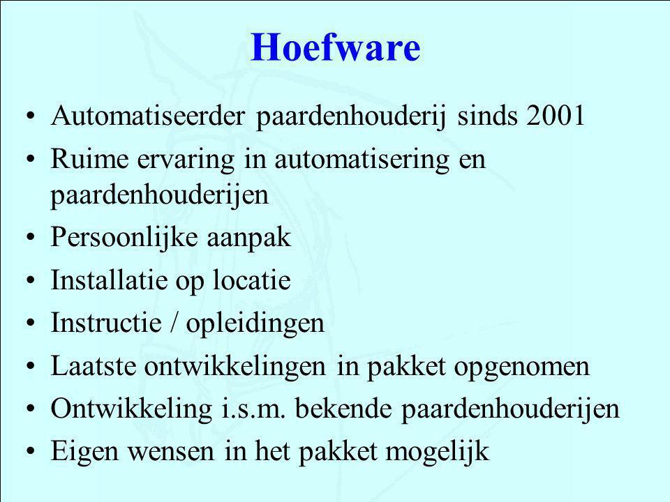 Automatiseerder paardenhouderij sinds 2001 Ruime ervaring in automatisering en paardenhouderijen Persoonlijke aanpak Installatie op locatie Instructie