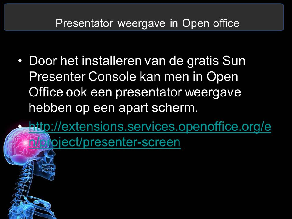 Presentator weergave in Open office Door het installeren van de gratis Sun Presenter Console kan men in Open Office ook een presentator weergave hebben op een apart scherm.