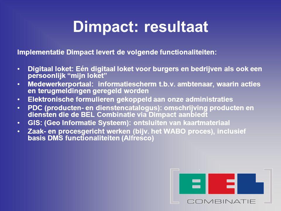 Dimpact: resultaat Implementatie Dimpact levert de volgende functionaliteiten: Digitaal loket: Eén digitaal loket voor burgers en bedrijven als ook ee