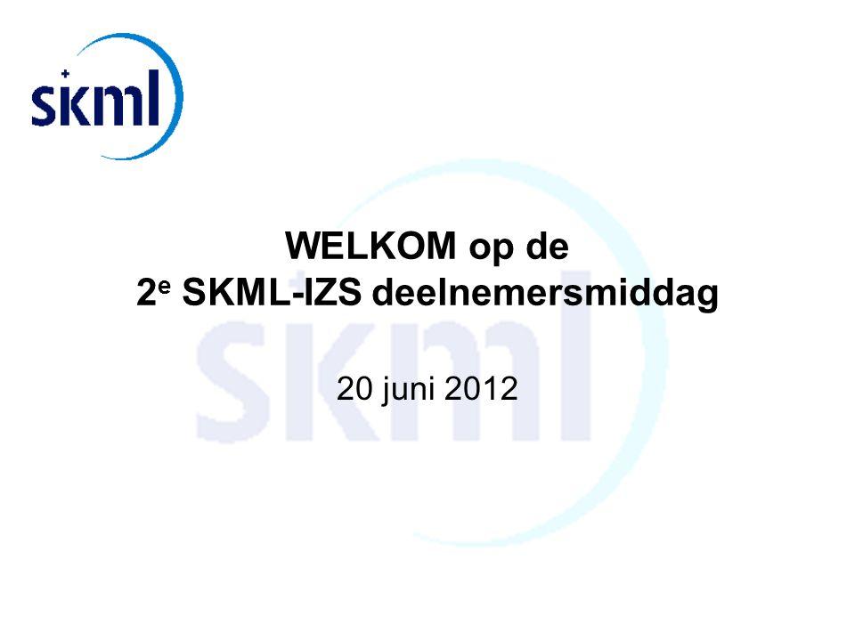 WELKOM op de 2 e SKML-IZS deelnemersmiddag 20 juni 2012