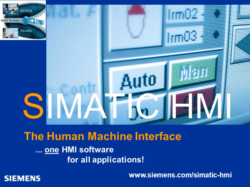 Automation and Drives SIMATIC HMI Human Machine Interface 49WinCC flexible april 2004 SIMATIC HMI The Human Machine Interface www.siemens.com/simatic-hmi...