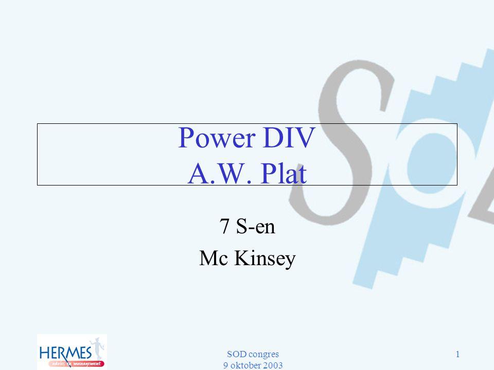SOD congres 9 oktober 2003 1 Power DIV A.W. Plat 7 S-en Mc Kinsey