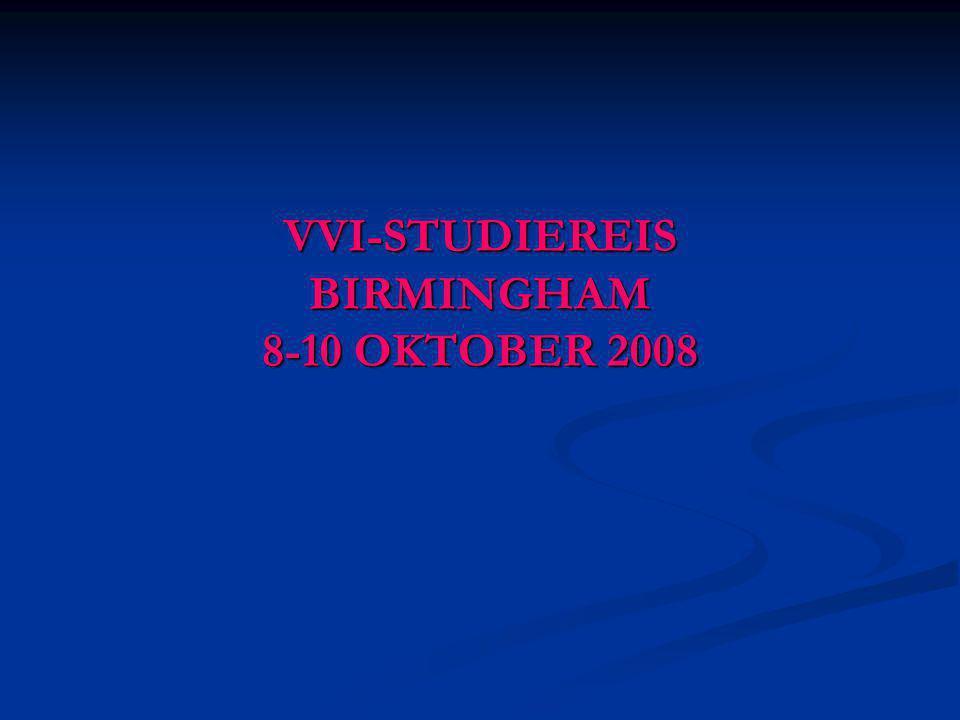VVI-STUDIEREIS BIRMINGHAM 8-10 OKTOBER 2008