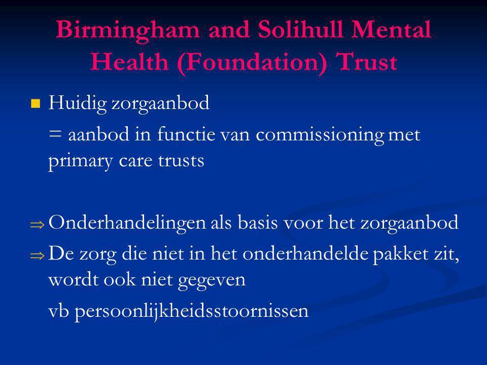 Huidig zorgaanbod = aanbod in functie van commissioning met primary care trusts   Onderhandelingen als basis voor het zorgaanbod   De zorg die nie