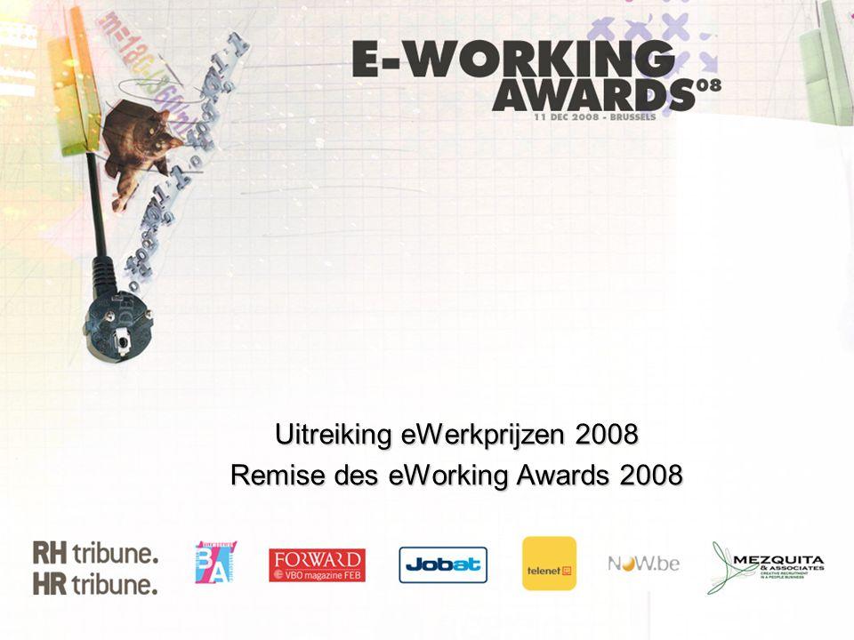 Uitreiking eWerkprijzen 2008 Remise des eWorking Awards 2008