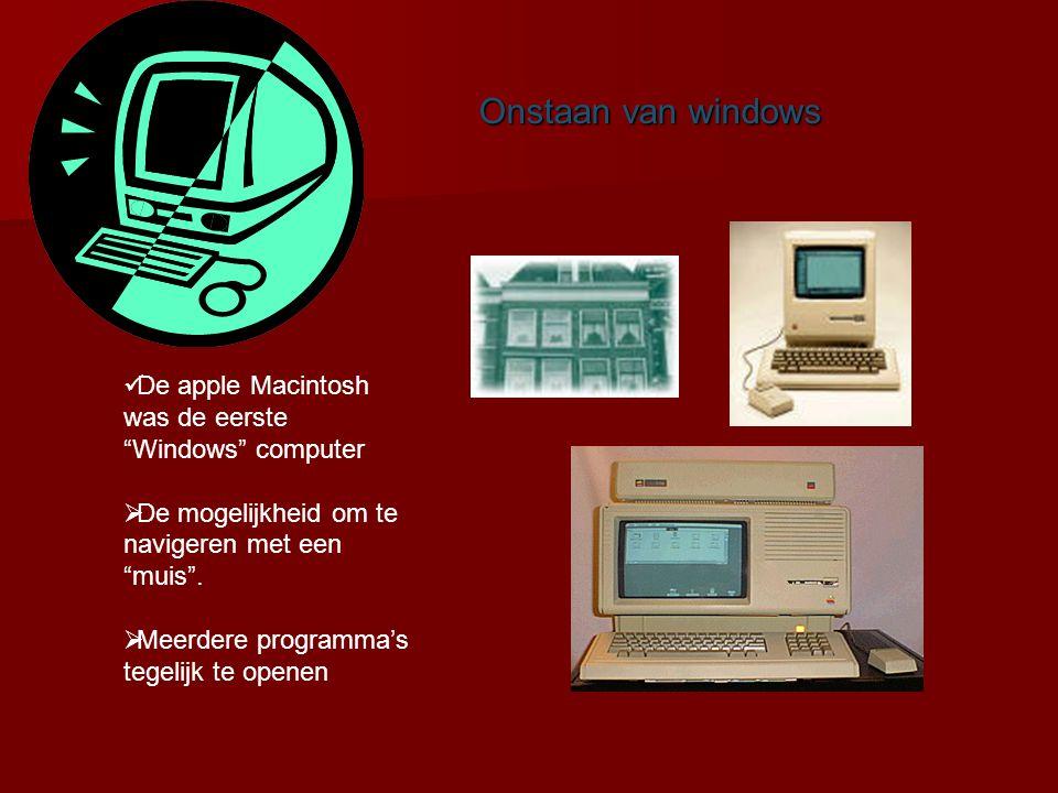 """Onstaan van windows Windows=vensters De apple Macintosh was de eerste """"Windows"""" computer  De mogelijkheid om te navigeren met een """"muis"""".  Meerdere"""