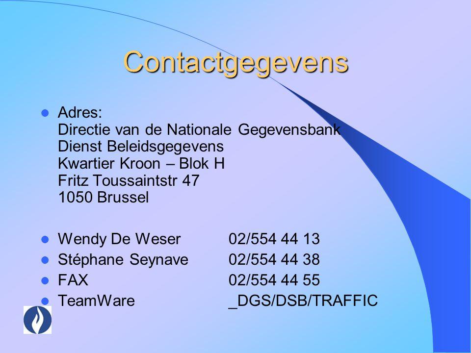 Contactgegevens Adres: Directie van de Nationale Gegevensbank Dienst Beleidsgegevens Kwartier Kroon – Blok H Fritz Toussaintstr 47 1050 Brussel Wendy