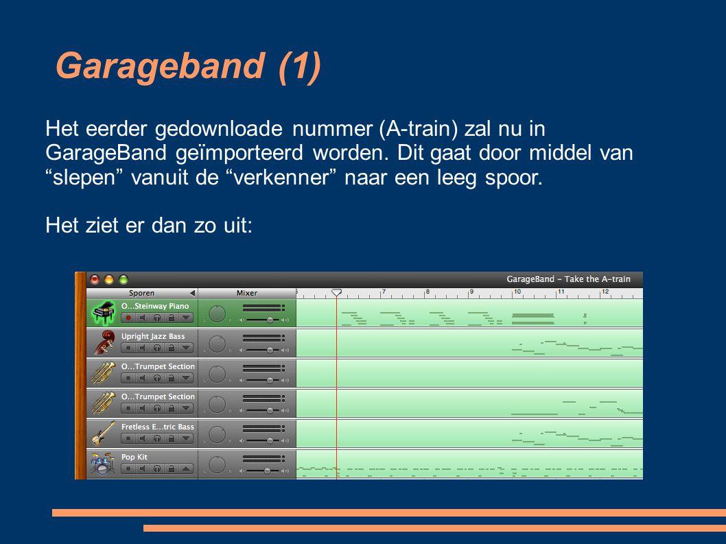 """Garageband (1) Het eerder gedownloade nummer (A-train) zal nu in GarageBand geïmporteerd worden. Dit gaat door middel van """"slepen"""" vanuit de """"verkenn"""