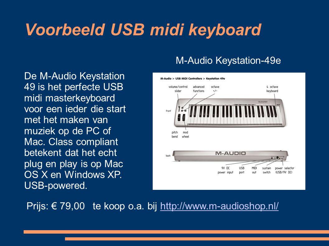 Voorbeeld USB midi keyboard M-Audio Keystation-49e De M-Audio Keystation 49 is het perfecte USB midi masterkeyboard voor een ieder die start met het m