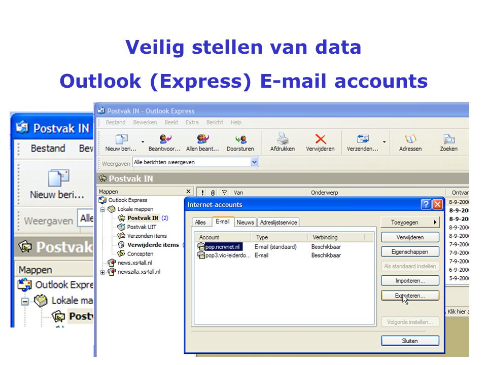 Veilig stellen van data Outlook (Express) E-mail