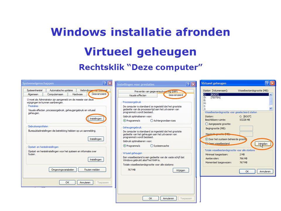 Windows installatie afronden Essentiële updates van Microsoft installeren, gewoon doorgaan tot geen update meer gevonden wordt.