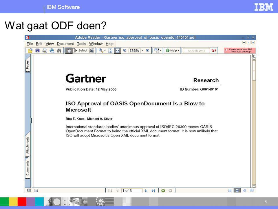IBM Software 4 Wat gaat ODF doen?