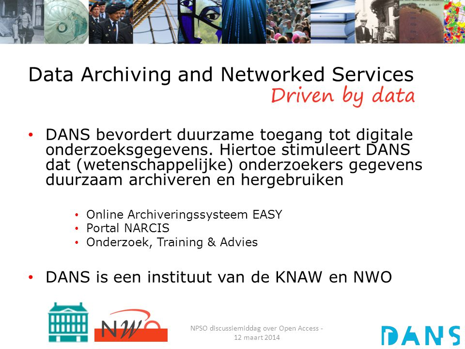 www.lissdata.nl NPSO discussiemiddag over Open Access - 12 maart 2014