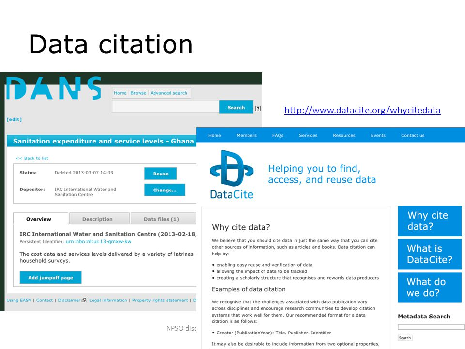 Data citation NPSO discussiemiddag over Open Access - 12 maart 2014 http://www.datacite.org/whycitedata