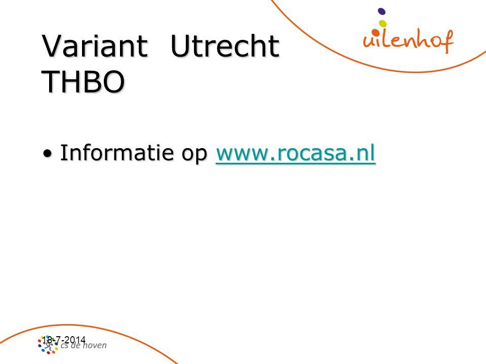 18-7-2014 Variant Utrecht THBO Informatie op www.rocasa.nlInformatie op www.rocasa.nlwww.rocasa.nl