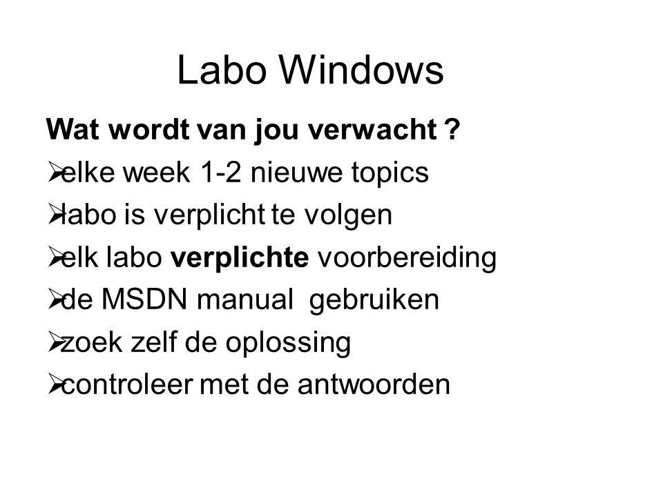 Labo Windows Wat wordt van jou verwacht .