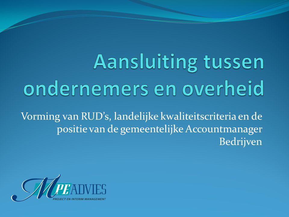 Vorming van RUD's, landelijke kwaliteitscriteria en de positie van de gemeentelijke Accountmanager Bedrijven