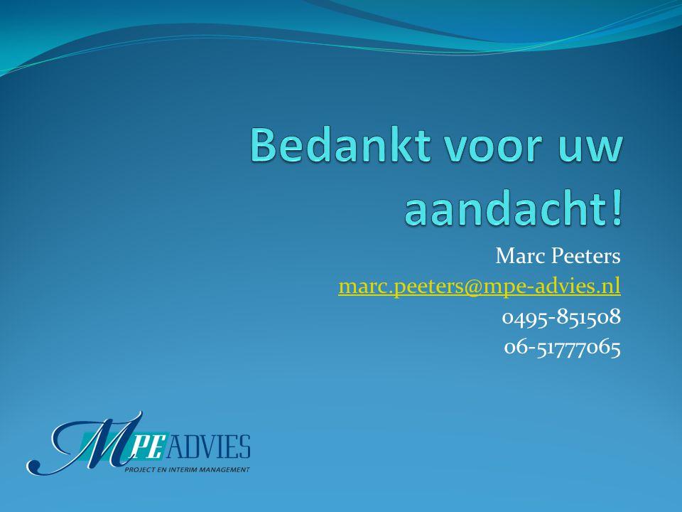 Marc Peeters marc.peeters@mpe-advies.nl 0495-851508 06-51777065