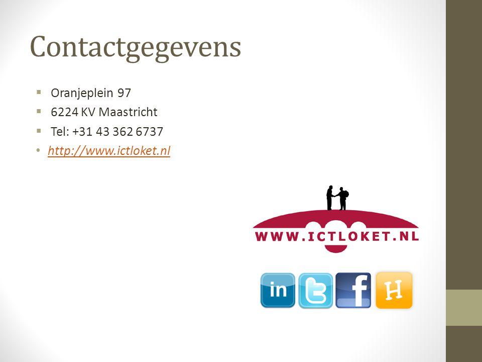 Contactgegevens  Oranjeplein 97  6224 KV Maastricht  Tel: +31 43 362 6737 http://www.ictloket.nl