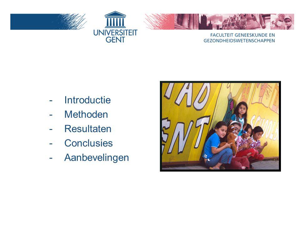 -Introductie -Methoden -Resultaten -Conclusies -Aanbevelingen