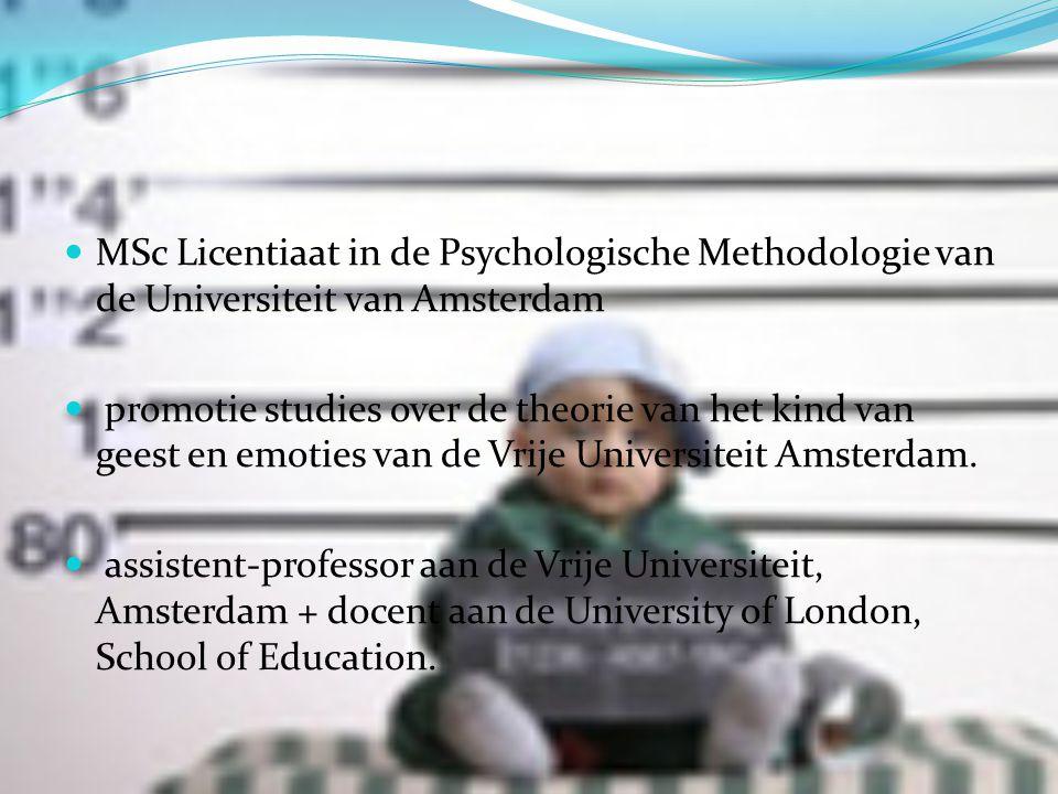 MSc Licentiaat in de Psychologische Methodologie van de Universiteit van Amsterdam promotie studies over de theorie van het kind van geest en emoties