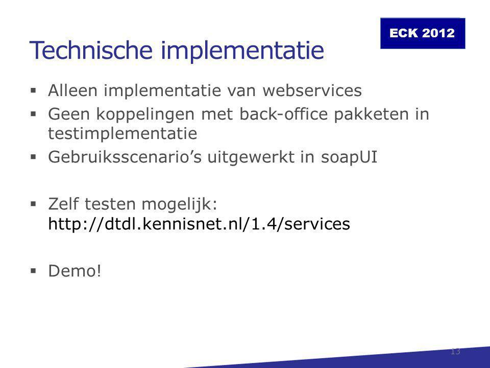 ECK 2012 Meer informatie ECK-Distributie en toegang Jasper Roes (projectmanager testfase) j.roes@kennisnet.nl 06-53703819 Wijnand Derks (algemeen projectmanager) w.derks@kennisnet.nl 06-41711425 www.educatievecontentketen.nl 14