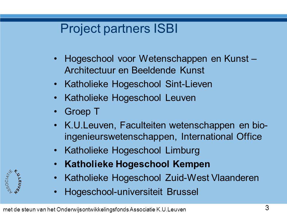 met de steun van het Onderwijsontwikkelingsfonds Associatie K.U.Leuven 4 Lesec Association Leuven Engineering and Science Education Center (K.U.Leuven)