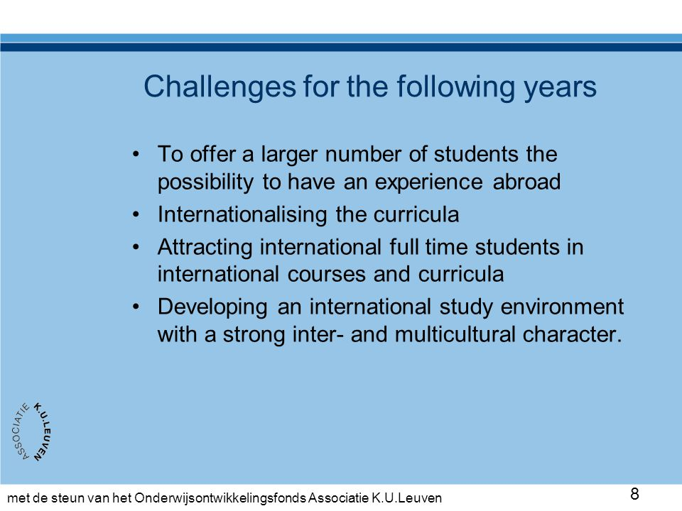 met de steun van het Onderwijsontwikkelingsfonds Associatie K.U.Leuven 29 Analysis project (one group)
