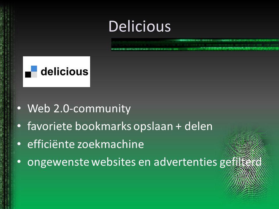 Delicious Web 2.0-community favoriete bookmarks opslaan + delen efficiënte zoekmachine ongewenste websites en advertenties gefilterd