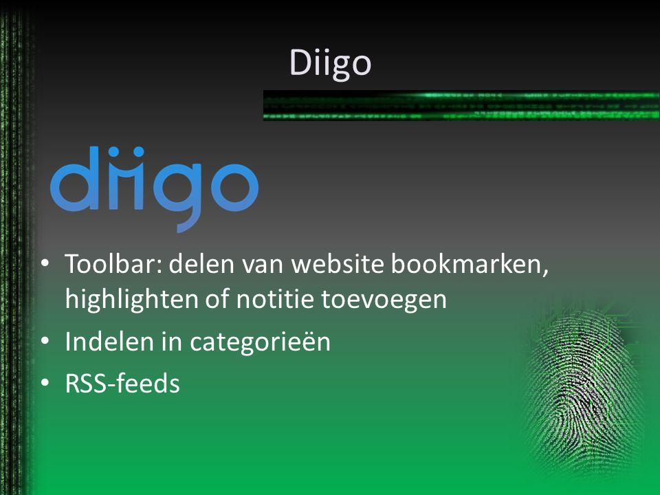 Diigo Toolbar: delen van website bookmarken, highlighten of notitie toevoegen Indelen in categorieën RSS-feeds
