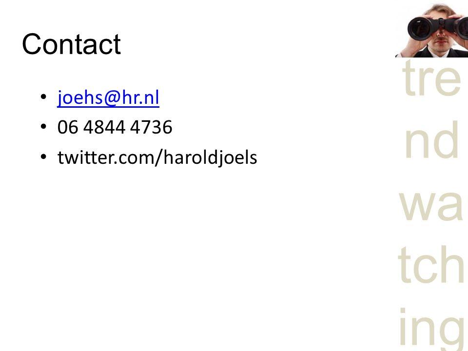 tre nd wa tch ing Contact joehs@hr.nl 06 4844 4736 twitter.com/haroldjoels
