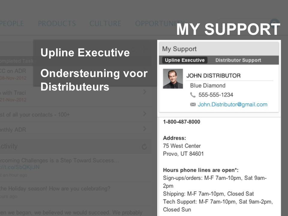 MY SUPPORT Upline Executive Ondersteuning voor Distributeurs