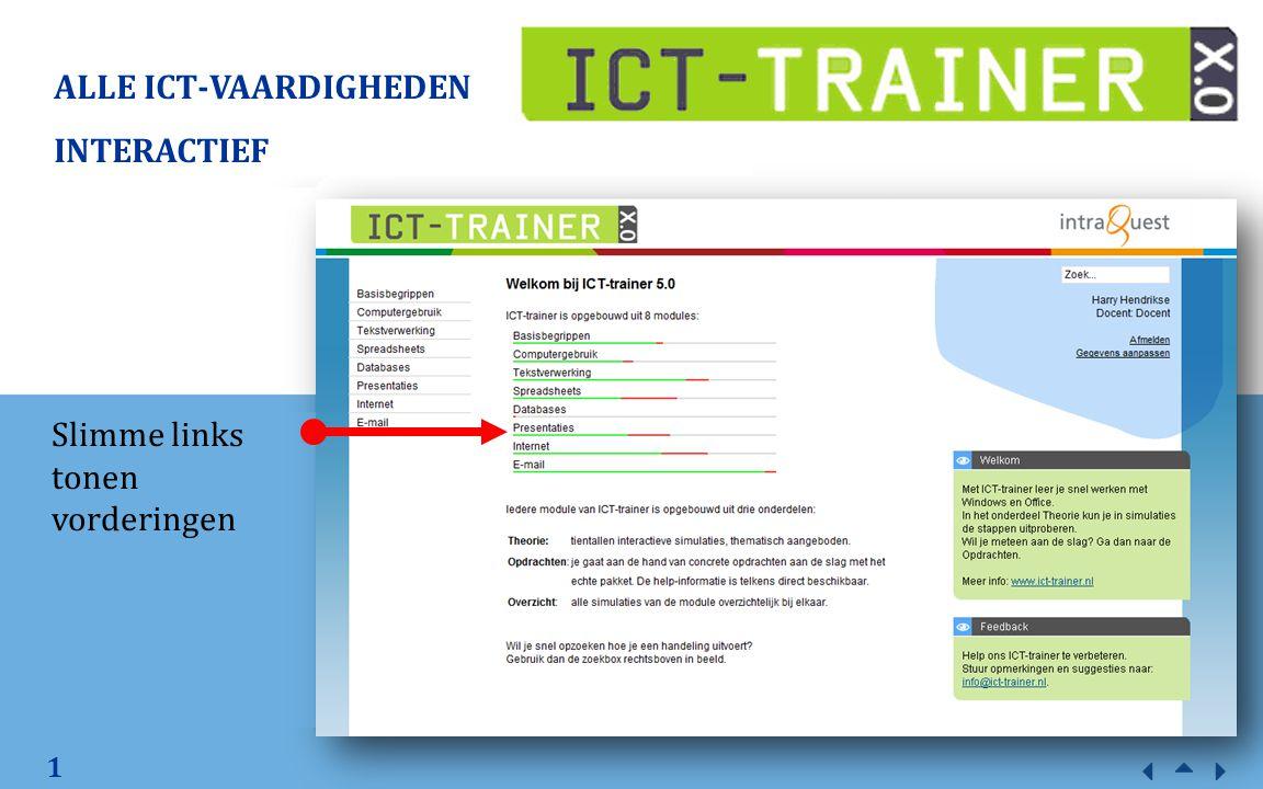1 ALLE ICT-VAARDIGHEDEN INTERACTIEF Slimme links tonen vorderingen