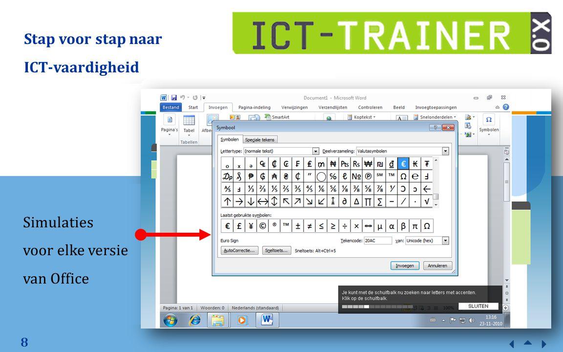 8 Stap voor stap naar ICT-vaardigheid Simulaties voor elke versie van Office