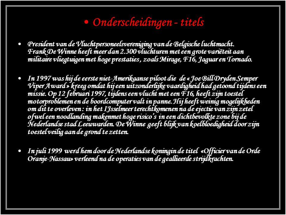 Onderscheidingen - titels President van de Vluchtpersoneelsvereniging van de Belgische luchtmacht.