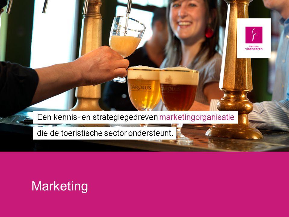 Marketing Een kennis- en strategiegedreven marketingorganisatie die de toeristische sector ondersteunt.