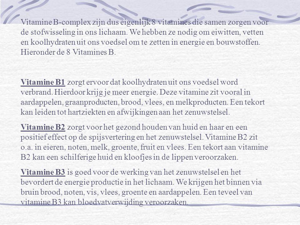 Vitamine B5 is nodig voor het herstel van weefsels en ze helpt met de opbouw en afbraak van eiwitten, vetten en koolhydraten.