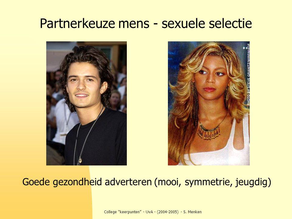 """College """"keerpunten"""" - UvA - (2004-2005) - S. Menken Partnerkeuze mens - sexuele selectie Goede gezondheid adverteren (mooi, symmetrie, jeugdig)"""