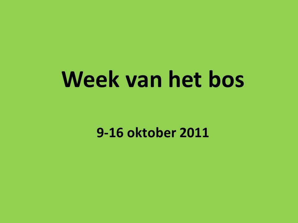 Week van het bos 9-16 oktober 2011