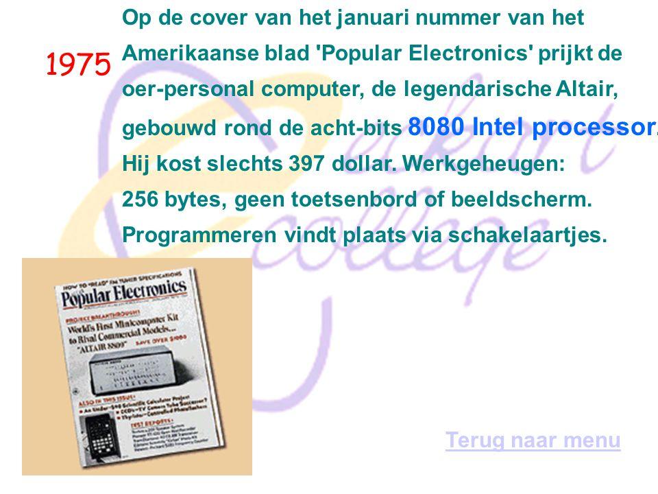 1971 Er zijn 37 computers aangesloten op het Internet (toen nog ArpaNet). Terug naar menu