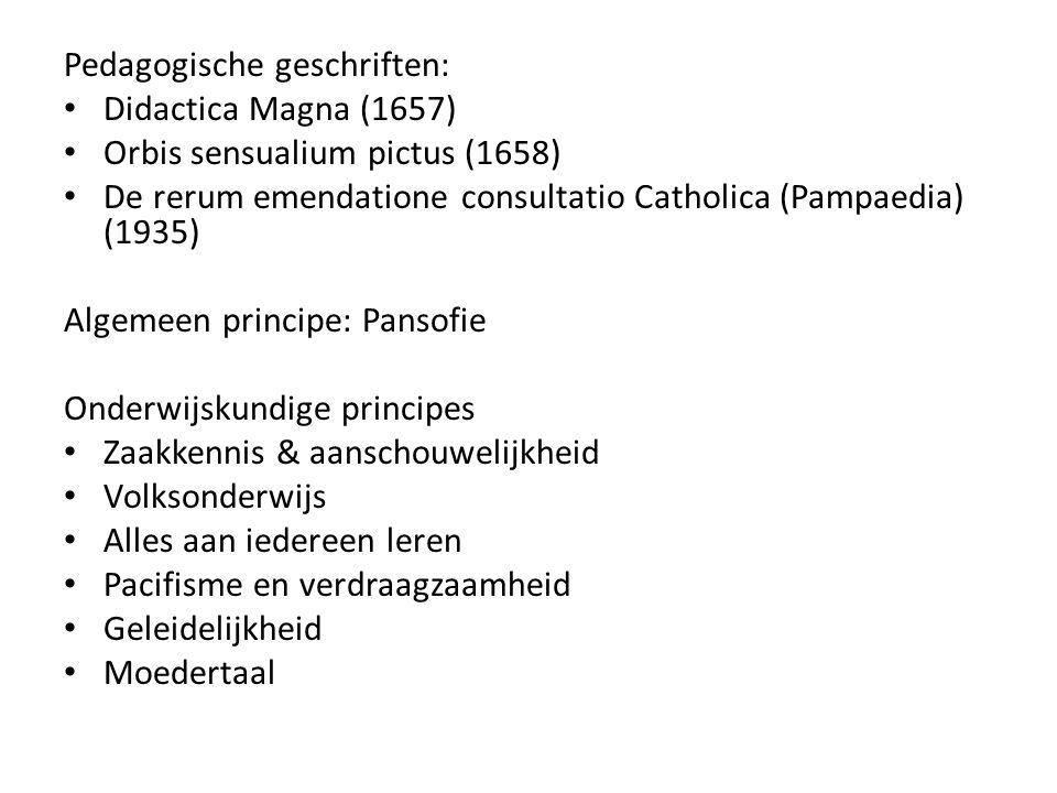 Pedagogische geschriften: Didactica Magna (1657) Orbis sensualium pictus (1658) De rerum emendatione consultatio Catholica (Pampaedia) (1935) Algemeen