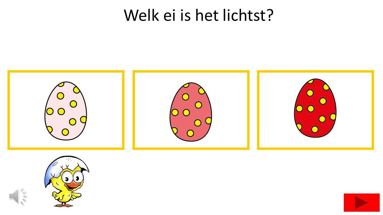Waar liggen de eieren goed op een rij van donker naar licht?