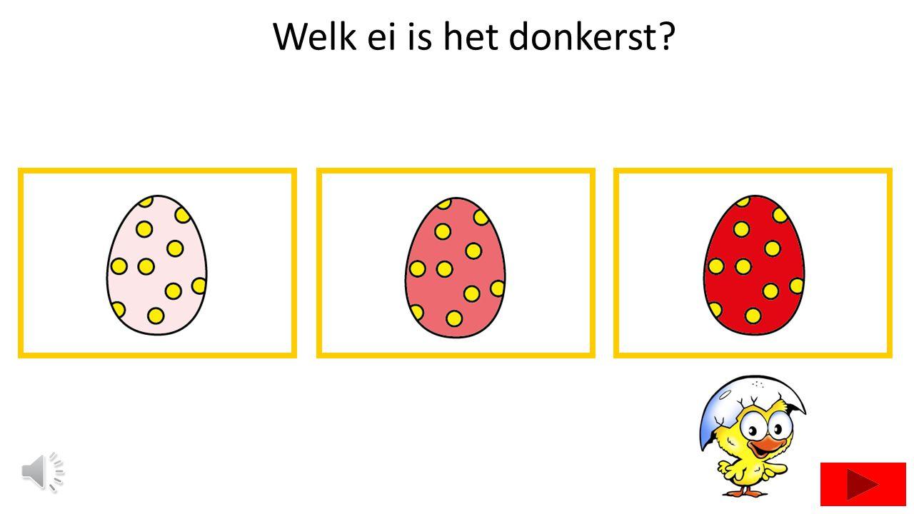 Welk ei is het donkerst?