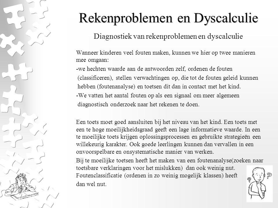 Rekenproblemen en Dyscalculie Longitudinale diagnostiek Het over een langere periode volgen en vergelijken van leerprestaties.
