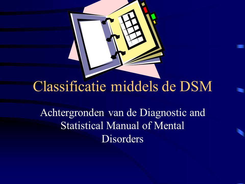 De Assen (vervolg) As IV: Psychosociale en Omgevings- problemen As V: Globale Assessment van het Functioneren (GAF)