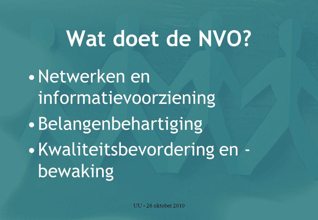 UU - 26 oktober 2010 Netwerken en informatievoorziening Ledenblad (NVO-Bulletin) www.nvo.nl (studentenpagina) Netwerken (studenten), (mini)congressen Blik op het Werkveld Praktijkavond (Ortho)pedagogiek i.s.m.