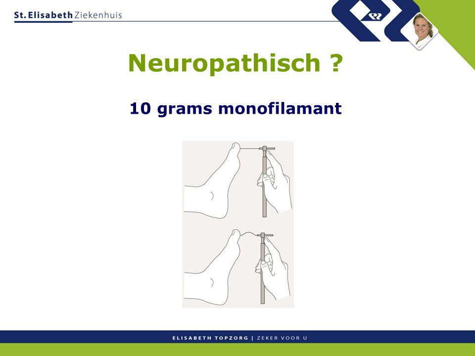 Neuropathisch ? 10 grams monofilamant