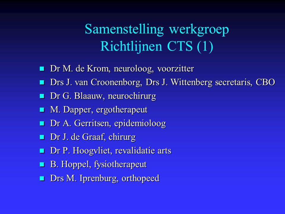 Dr M. de Krom, neuroloog, voorzitter Dr M. de Krom, neuroloog, voorzitter Drs J. van Croonenborg, Drs J. Wittenberg secretaris, CBO Drs J. van Croonen